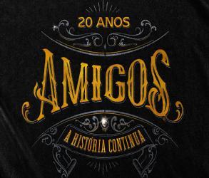 TURNÊ AMIGOS - Show de Encerramento